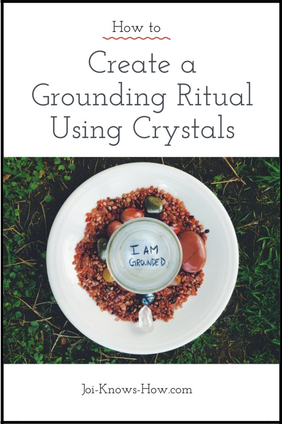 How to Create a Grounding Ritual Using Crystals