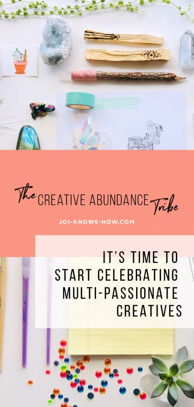 Why being multi-passionate is a GOOD THING!