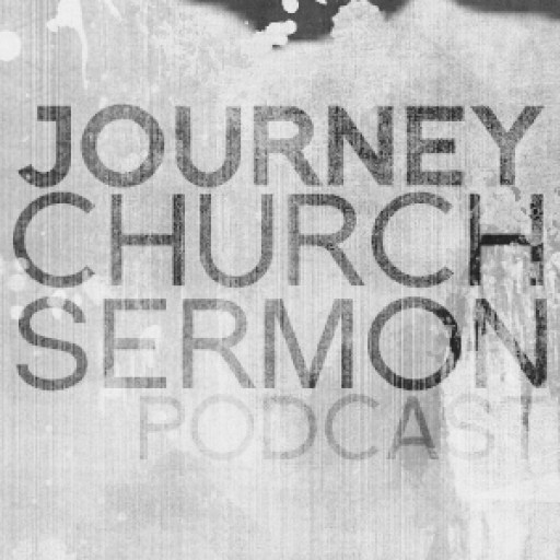 Journey Church Sermons