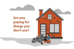 Are you paying for things you don't use?