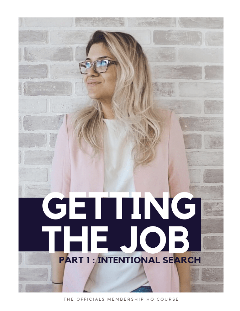 Getting the Job: Part 1 - Intentional Search