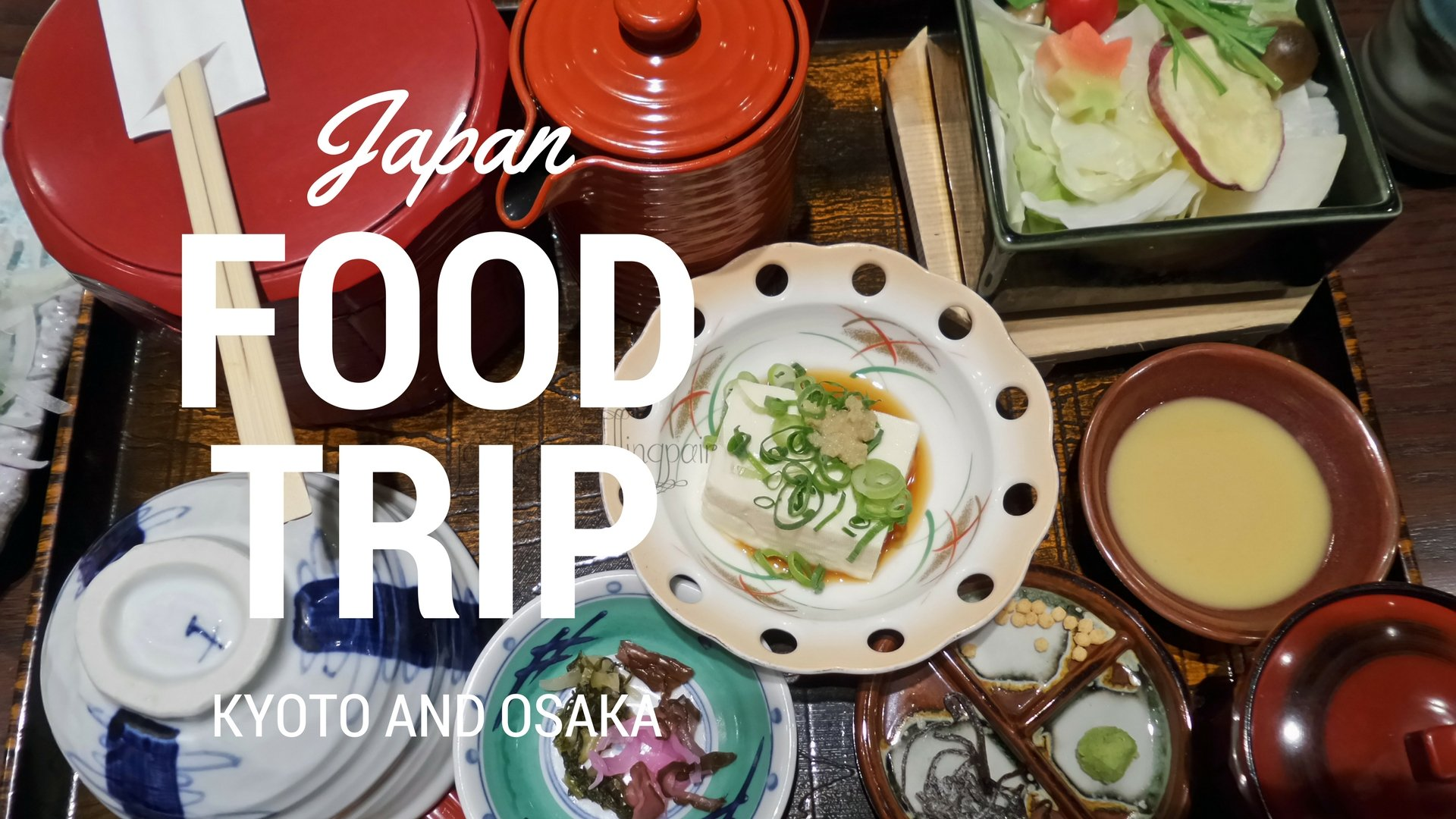 Local Food and the Japanese Culture | Kyoto and Osaka, Japan