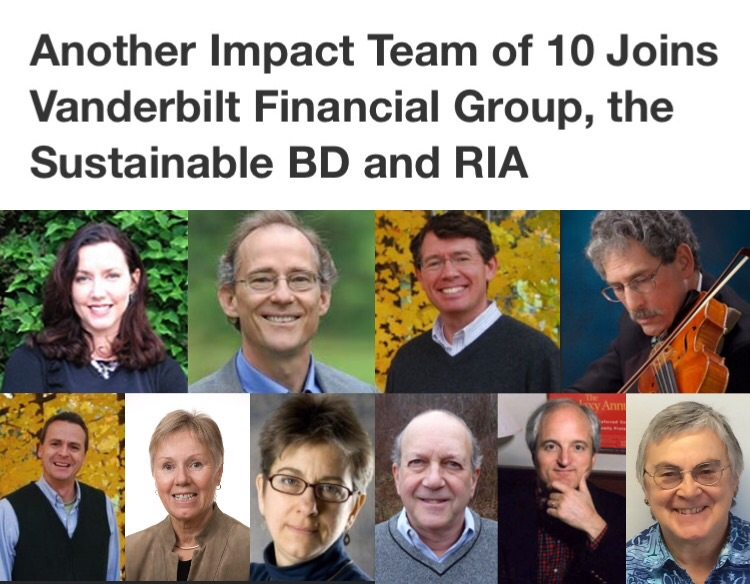 Another Impact Team on 10 Joins Vanderbilt Financial Group, the Sustainable BD and RIA