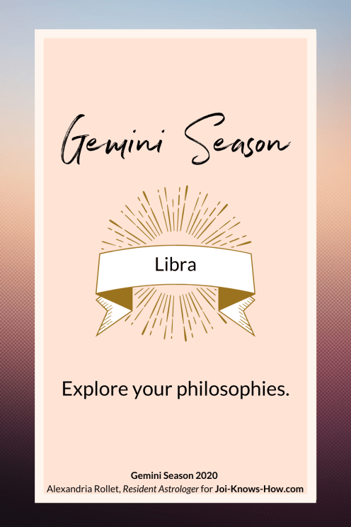 Gemini Season | Gemini | May 2020 Astrological Horoscopes | Affirmations | multi-passionate creatives | Joi Knows How blog