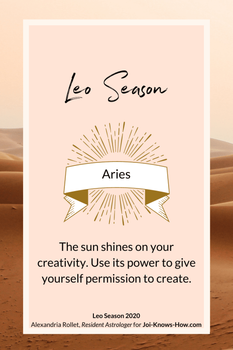 Leo Season | Leo Sign | Aries| July 2020 Astrological Horoscopes | Affirmations | multi-passionate creatives | Joi Knows How blog