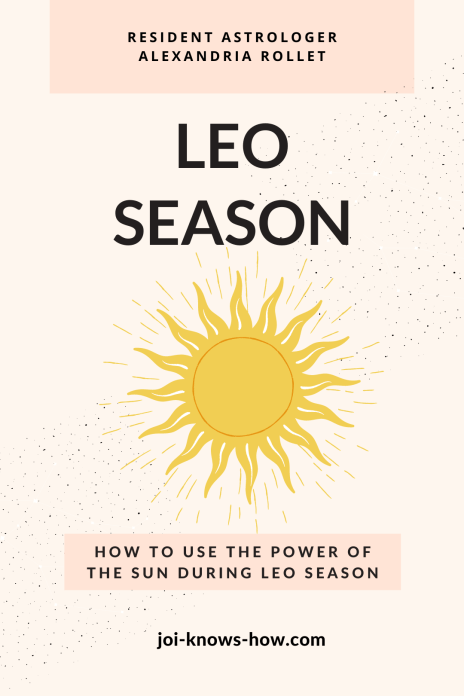 Leo Season | Leo Sign | July 2020 Astrological Horoscopes | Affirmations | multi-passionate creatives | Joi Knows How blog