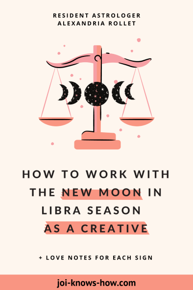 Libra Season | Libra Sign | October 2020 Astrological Horoscopes | Affirmations | multi-passionate creatives | Joi Knows How blog | Creative