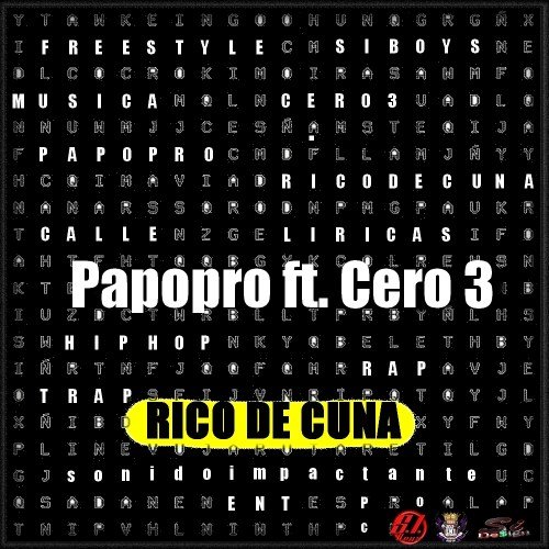 Papopro ft. Cero 3 - Rico De Cuna by SiDesign