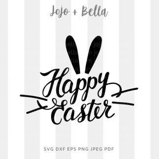 Happy Easter Bunny Ears Svg - Easter cut file for cricut and silhouette