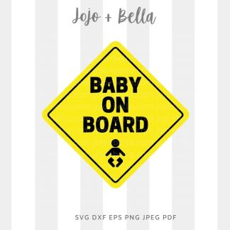 Baby on board Svg - Family cut file for cricut and silhouette