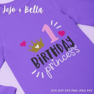 1st birthday princess svg - first birthday cut file for Cricut and Silhouette