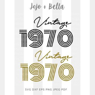 vintage birthday 1970 svg cut file for Cricut and Silhouette