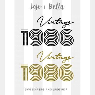 birthday vintage 1986 svg - pre-teen cut file for Cricut and Silhouette