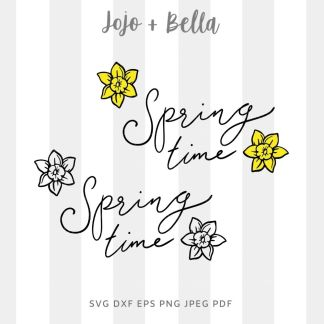 Spring time SVG - cut file for cricut and silhouette