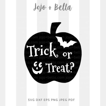 Trick Or Treat Apple Svg - halloween cut file for cricut and silhouette