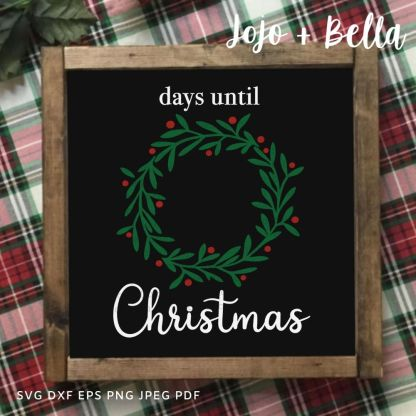 Days until christmas wreath svg - christmas cut file for cricut and silhouette