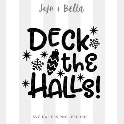deck the halls svg - christmas cut file for Cricut and Silhouette