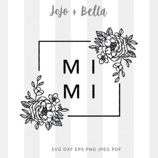 mimi flowers Svg - Family cut file for cricut and silhouette