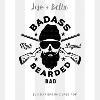 Badass Bearded Dad 2 Svg - A cute cut file for cricut and silhouette