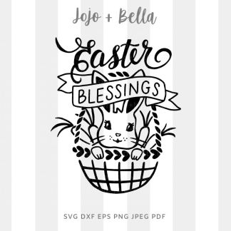 Easter Blessings SVG - cut file for cricut and silhouette