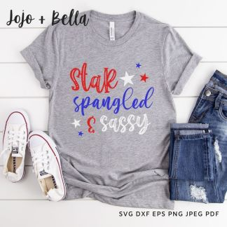 star spangled and sassy svg - 4th of july cut file for Cricut and silhouette