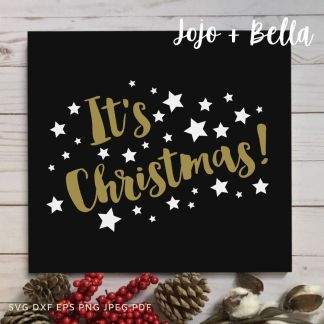 It's Christmas! SVG - Christmas cut file for Cricut and silhouette