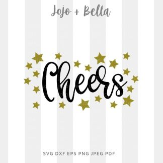 Cheers Stars SVG - New Years cut file for Cricut and Silhouette