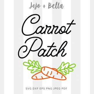 Carrot Patch svg png for cricut, silhouette and sublimation
