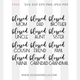 free blessed family svg bundle for Cricut and Silhouette Crafting