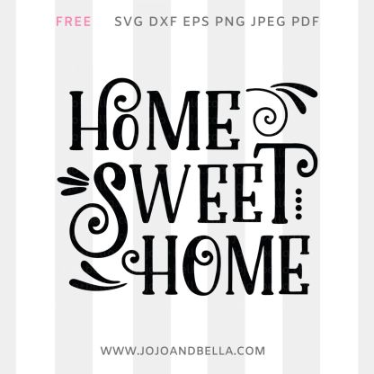 free home sweet home svg