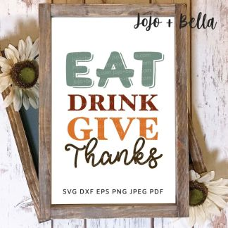 Free Eat Sleep Give Thanks Svg for Cricut and Silhouette