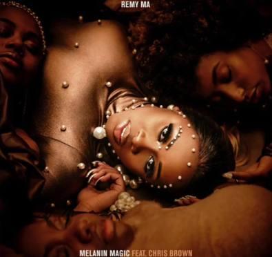 New Music: Remy Ma 'Melanin Magic (Pretty Brown)' [feat. Chris Brown]
