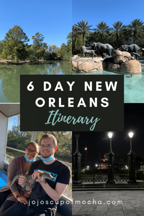 6 Day New Orleans Itinerary