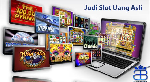 Judi Slot Uang Asli Indonesia