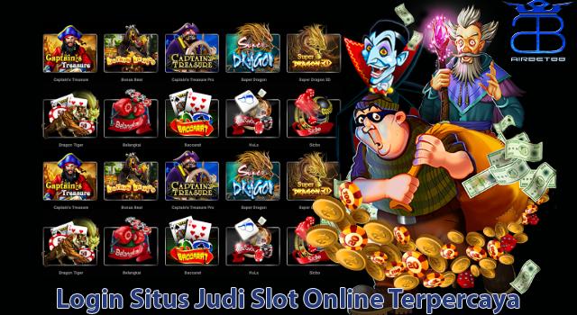 Login Situs Judi Slot Online Terpercaya