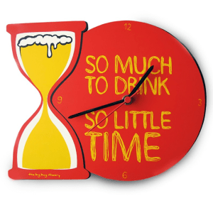 """beer hourglass clock with inscription """"so much to drink, so little time"""" how to prevent a hangover"""