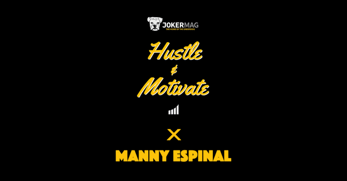 MLB Reporter Manny Espinal sits down on the Hustle & Motivate podcast presented by Joker Mag, the home of the underdog