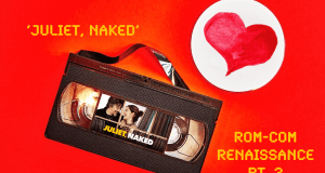 Juliet, Naked review by Charlie Salek at Joker Mag, the home of the underdog