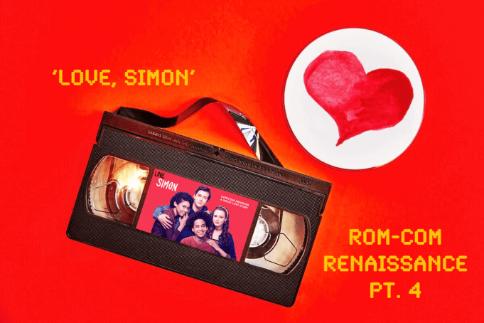Rom-Com Renaissance Pt. 4, Love Simon review by Joker Mag, the home of the underdog in sports & entertainment.