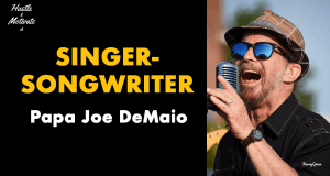 Singer-songwriter Papa Joe DeMaio interview on the Hustle & Motivate podcast presented by Joker Mag, the home of the underdog