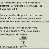 As I Mature I have learned