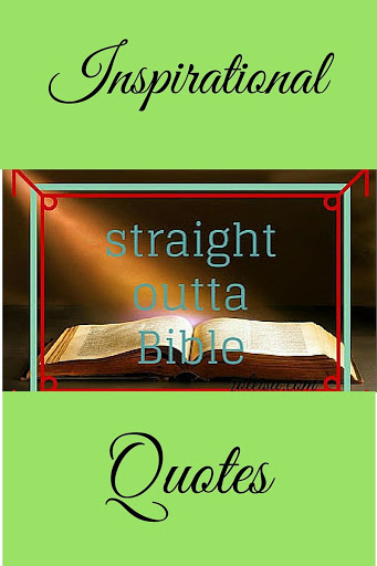 Straight Outta Bible – 7 Inspirational Quotes