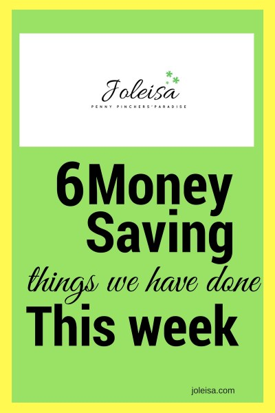 Six Money Saving Things we Have Done This Week