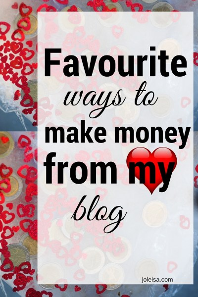Favourite Ways to Make Money Blogging