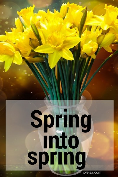 Spring in to Spring