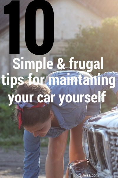 Simple frugal tips on maintaining your car