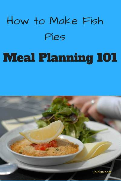 Meal Planning – Fish Pies