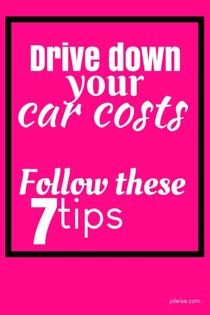 These are some simple but effective ways of driving your car costs down.