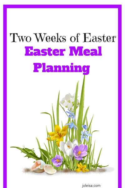 Two Weeks of Easter Meal Planning