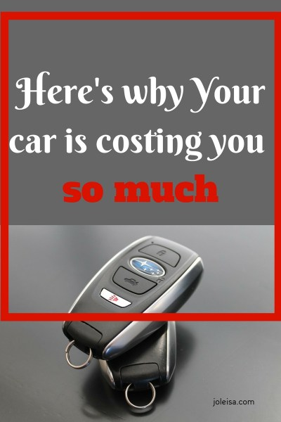 Here's why Your car is Costing you so Much
